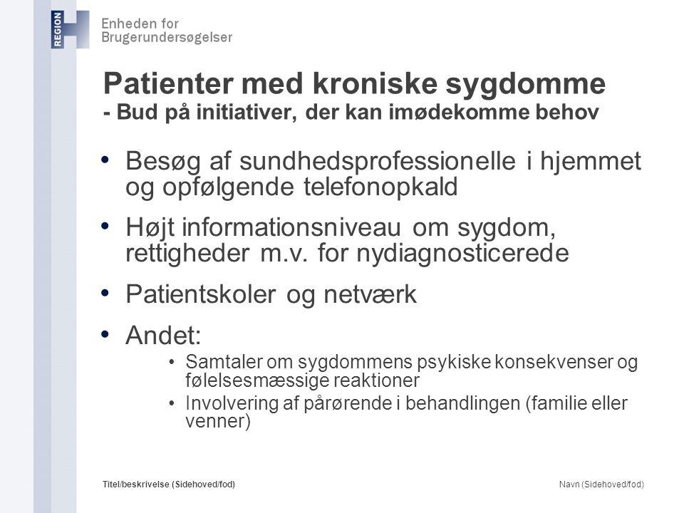 Patienter med kroniske sygdomme - Bud på initiativer, der kan imødekomme behov