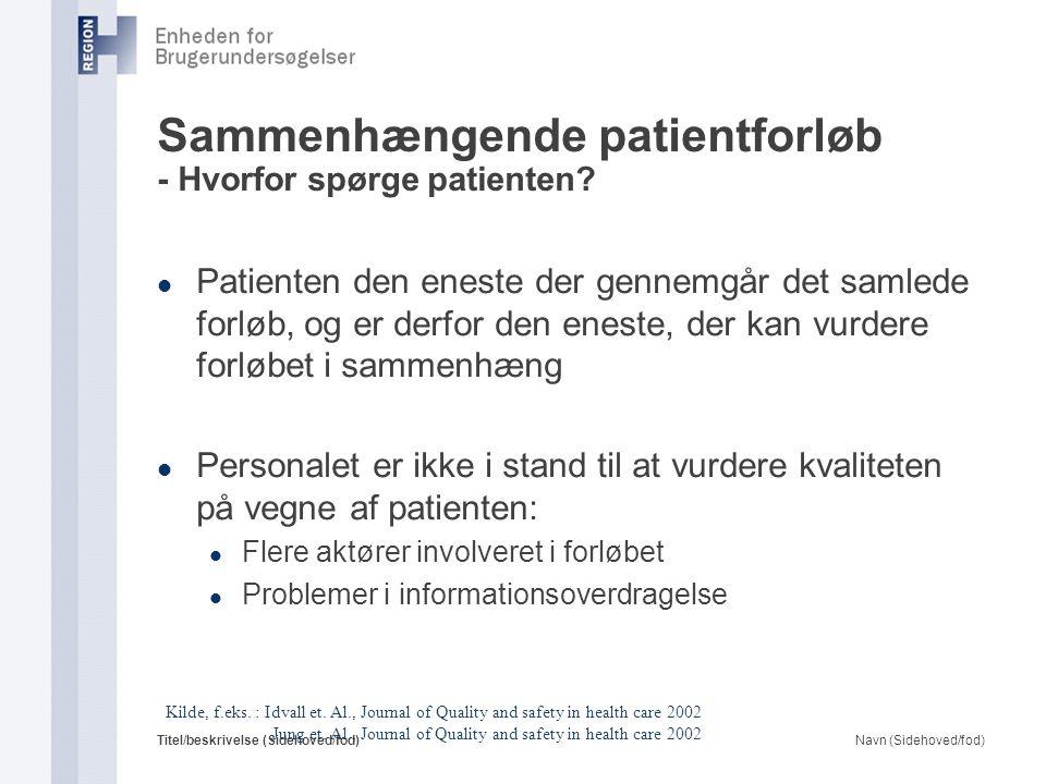 Sammenhængende patientforløb - Hvorfor spørge patienten