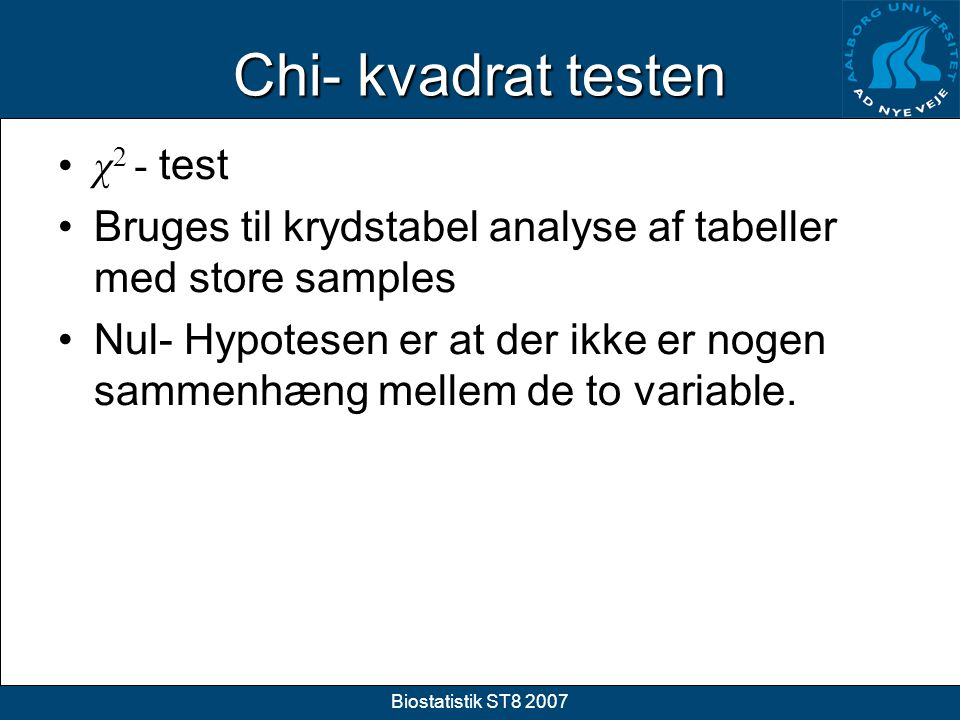 Chi- kvadrat testen χ2 - test