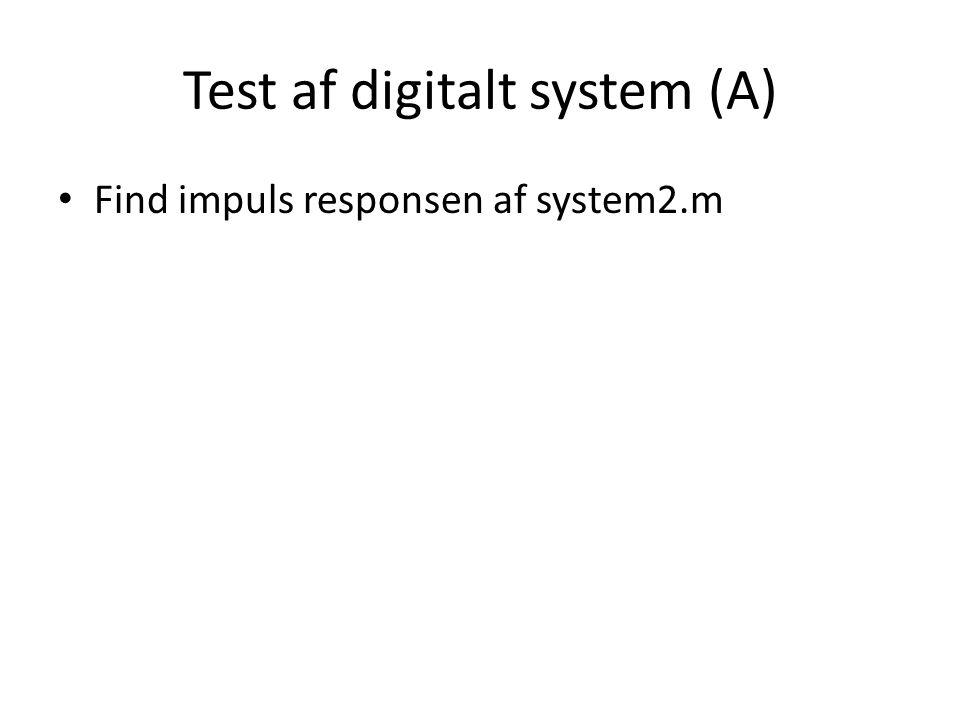 Test af digitalt system (A)