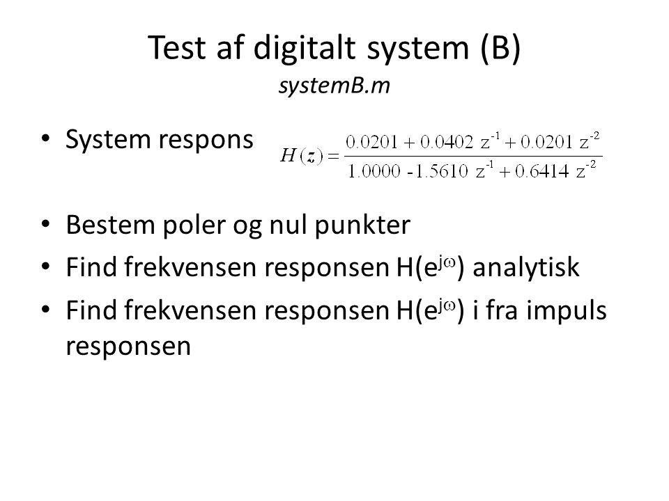 Test af digitalt system (B) systemB.m