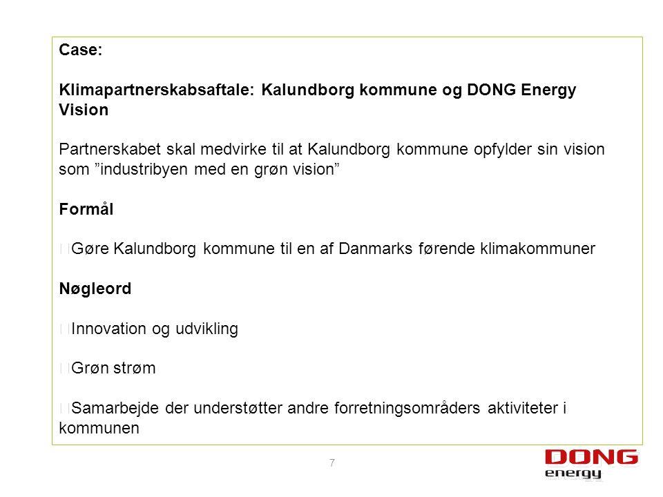 Case: Klimapartnerskabsaftale: Kalundborg kommune og DONG Energy. Vision.