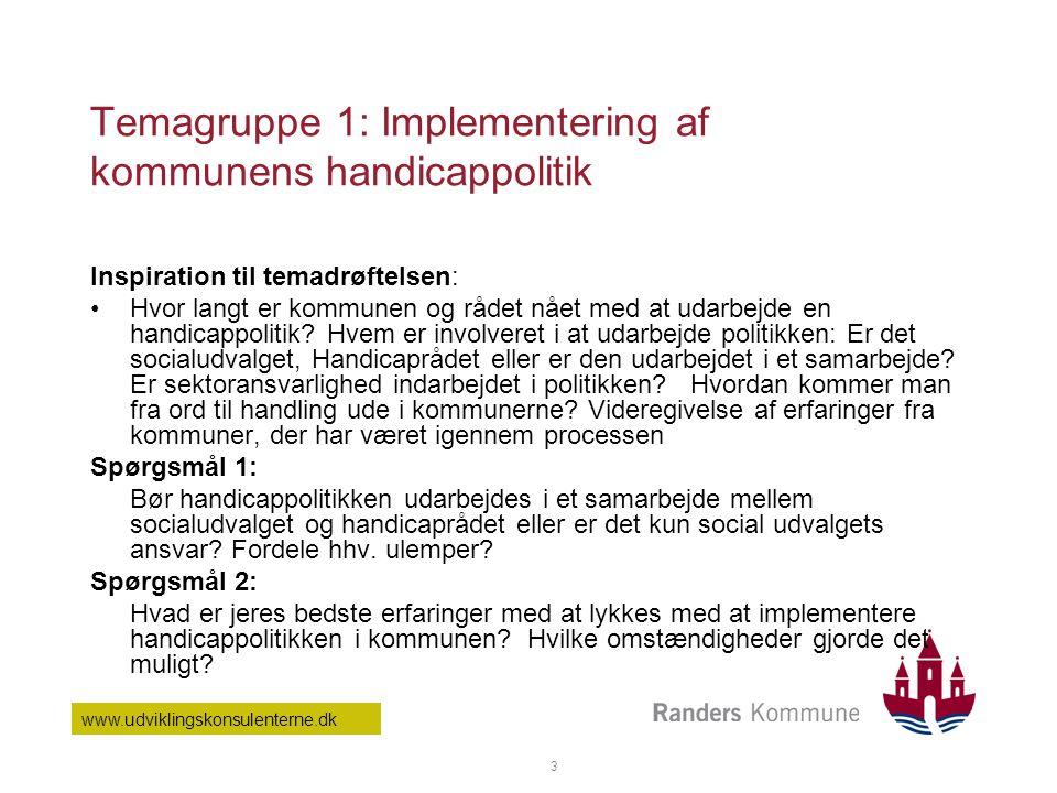 Temagruppe 1: Implementering af kommunens handicappolitik