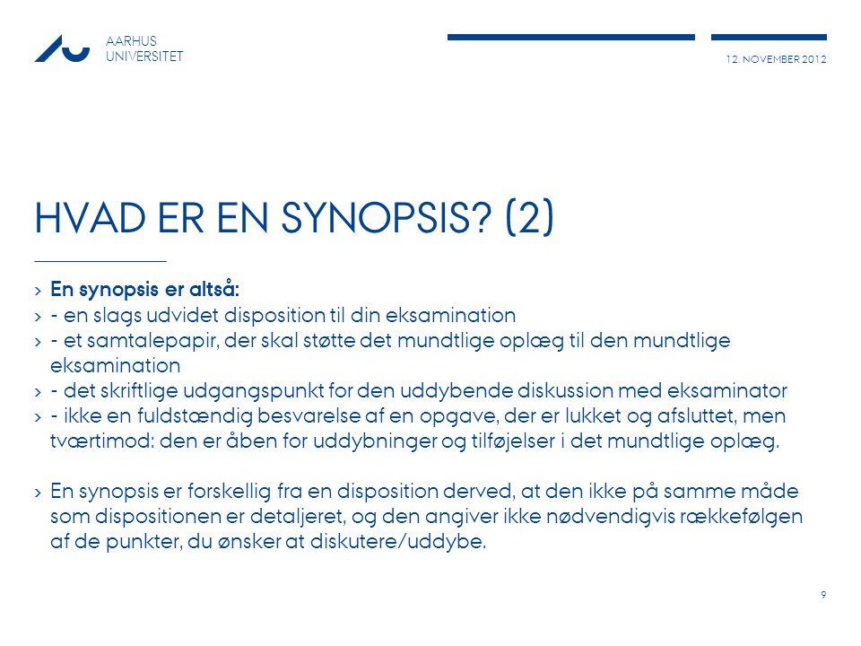 Hvad er en synopsis (2) En synopsis er altså: