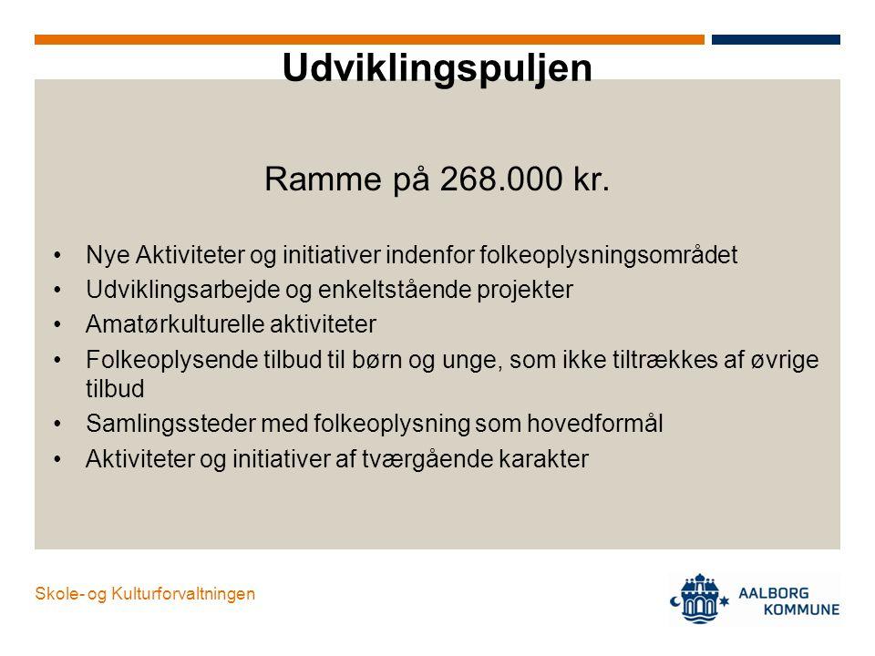 Udviklingspuljen Ramme på 268.000 kr.