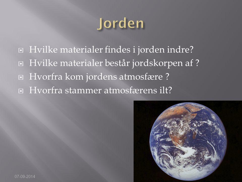 Jorden Hvilke materialer findes i jorden indre