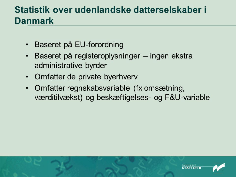 Statistik over udenlandske datterselskaber i Danmark