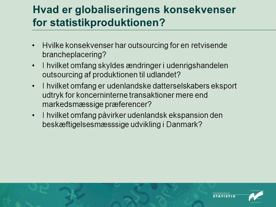Hvad er globaliseringens konsekvenser for statistikproduktionen