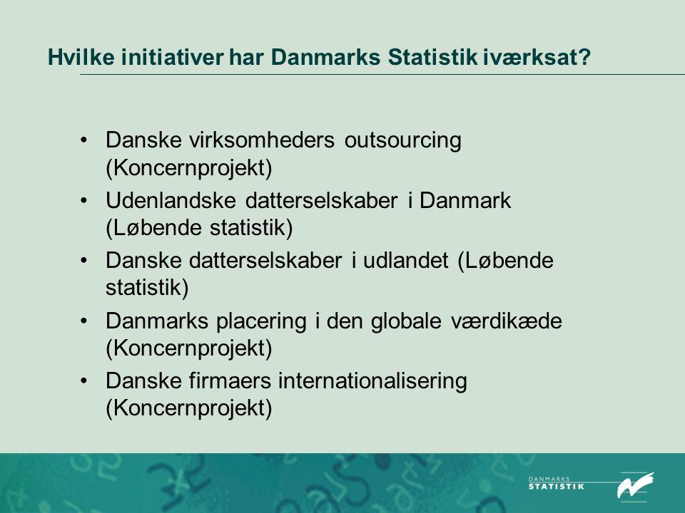 Hvilke initiativer har Danmarks Statistik iværksat