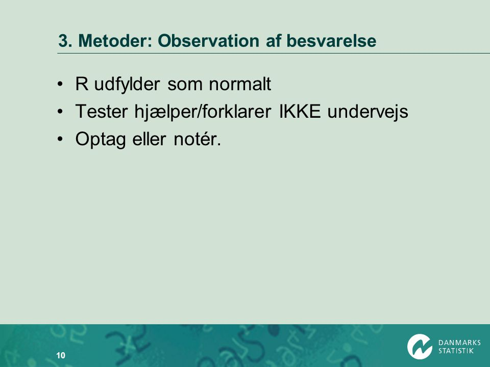 3. Metoder: Observation af besvarelse