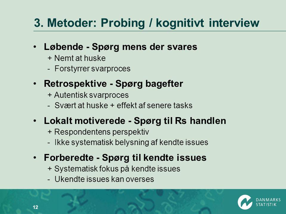 3. Metoder: Probing / kognitivt interview