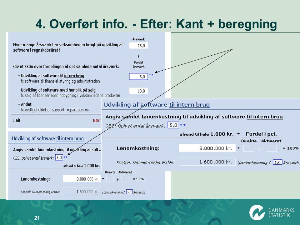 4. Overført info. - Efter: Kant + beregning