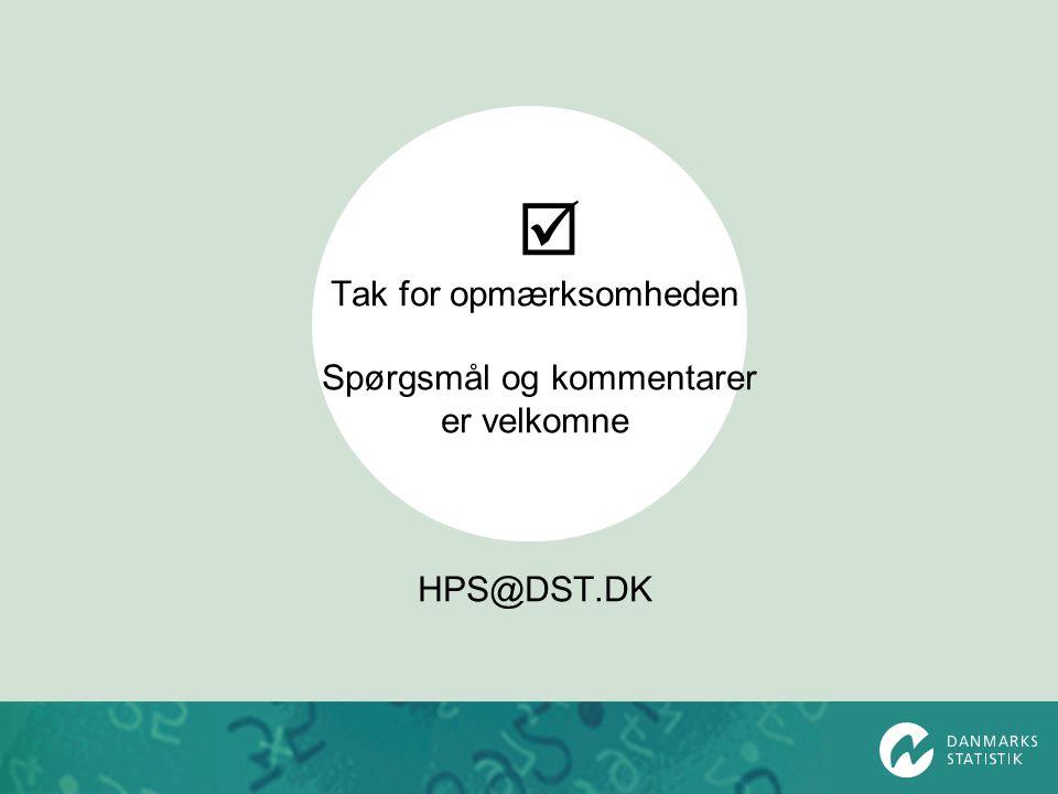 Tak for opmærksomheden Spørgsmål og kommentarer er velkomne HPS@DST.DK