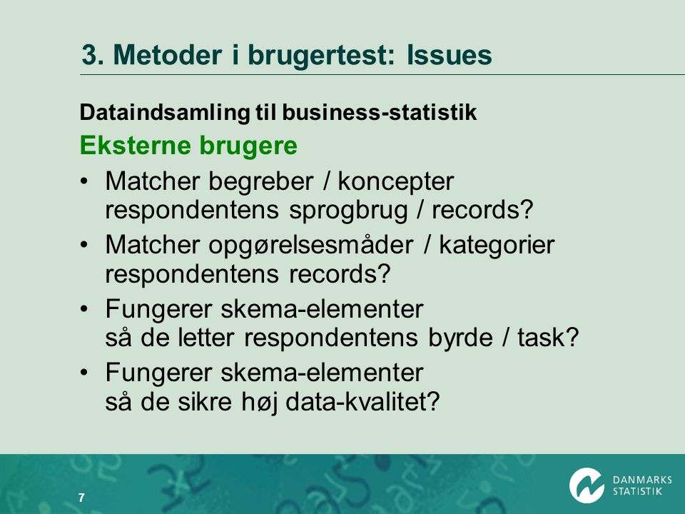 3. Metoder i brugertest: Issues