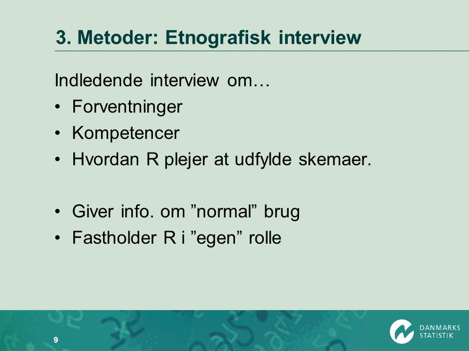 3. Metoder: Etnografisk interview