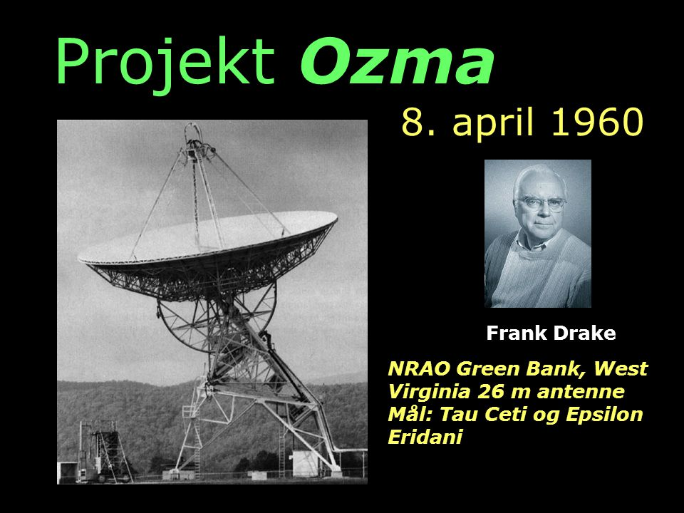 Projekt Ozma 8. april 1960 Frank Drake