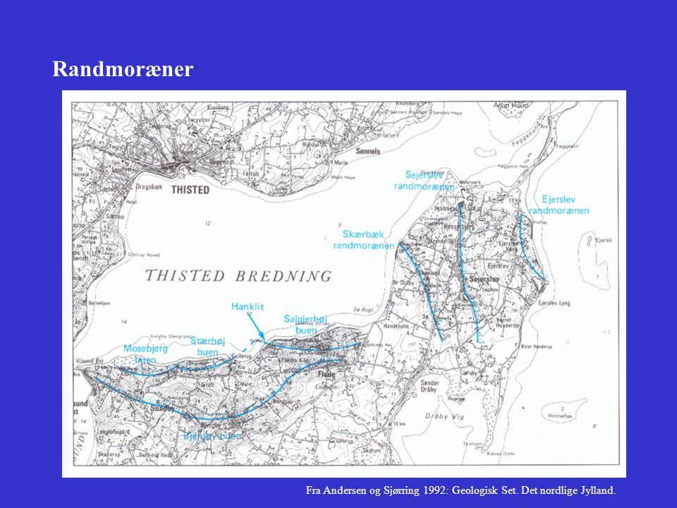 Randmoræner Fra Andersen og Sjørring 1992: Geologisk Set. Det nordlige Jylland.