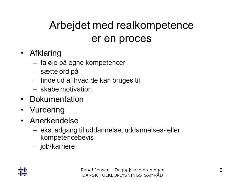 Arbejdet med realkompetence er en proces