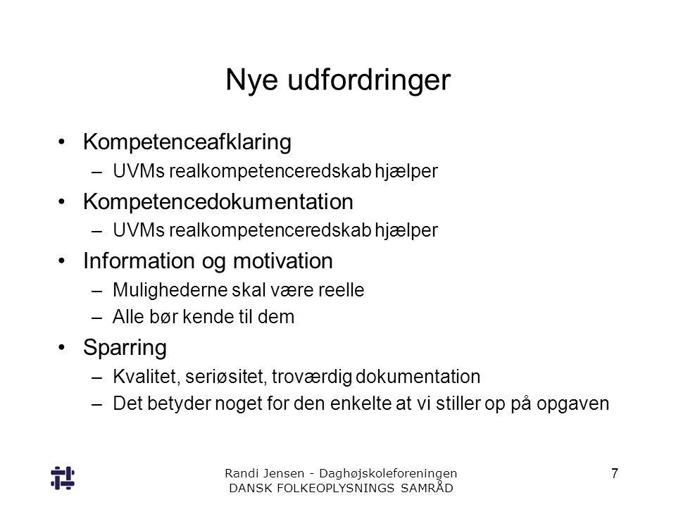 Nye udfordringer Kompetenceafklaring Kompetencedokumentation