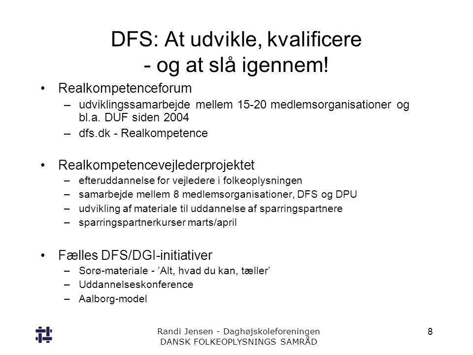 DFS: At udvikle, kvalificere - og at slå igennem!