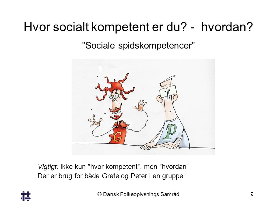 Hvor socialt kompetent er du - hvordan