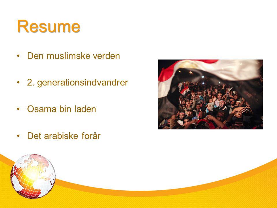 Resume Den muslimske verden 2. generationsindvandrer Osama bin laden