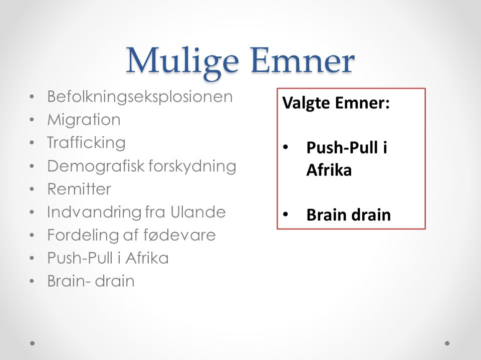Mulige Emner Befolkningseksplosionen Migration Trafficking