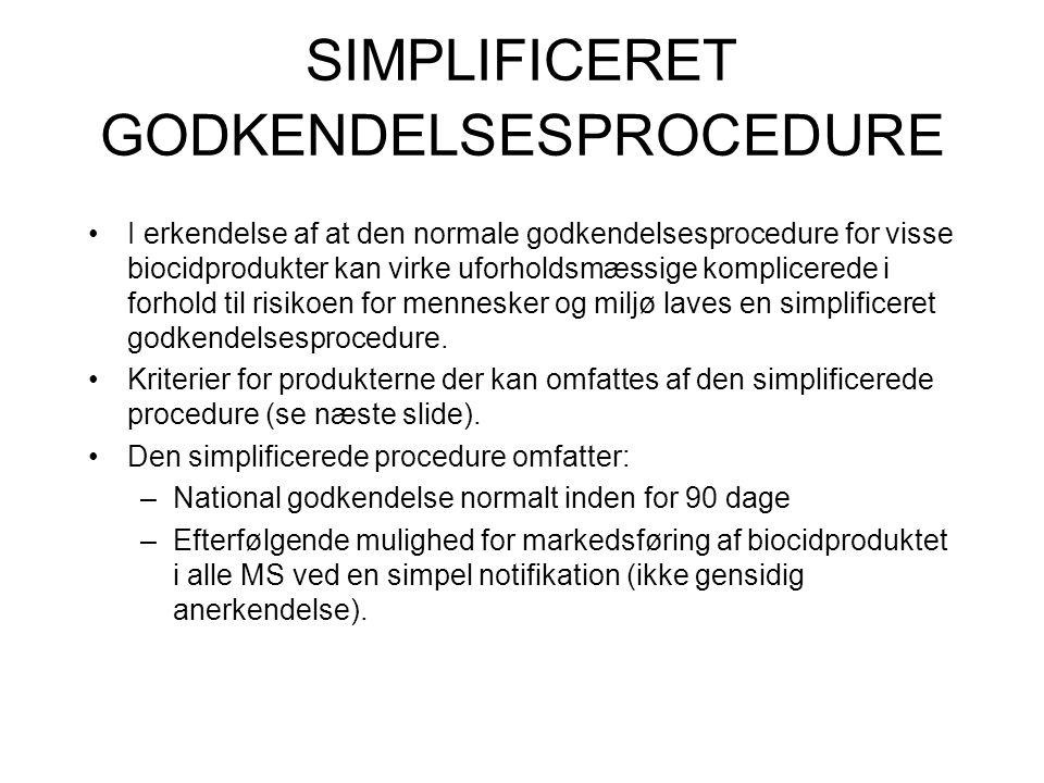 SIMPLIFICERET GODKENDELSESPROCEDURE