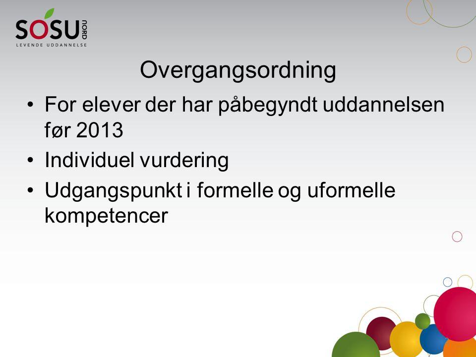 Overgangsordning For elever der har påbegyndt uddannelsen før 2013
