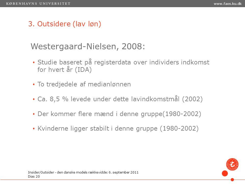 Westergaard-Nielsen, 2008: