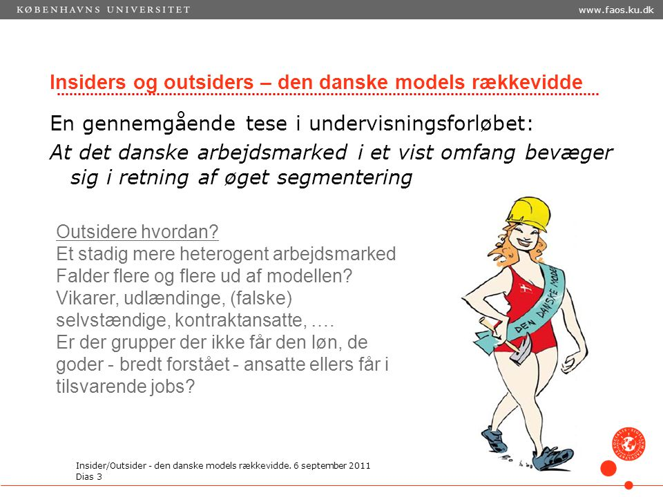 Insiders og outsiders – den danske models rækkevidde