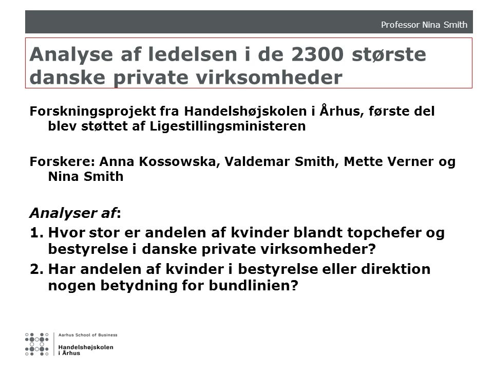 Analyse af ledelsen i de 2300 største danske private virksomheder