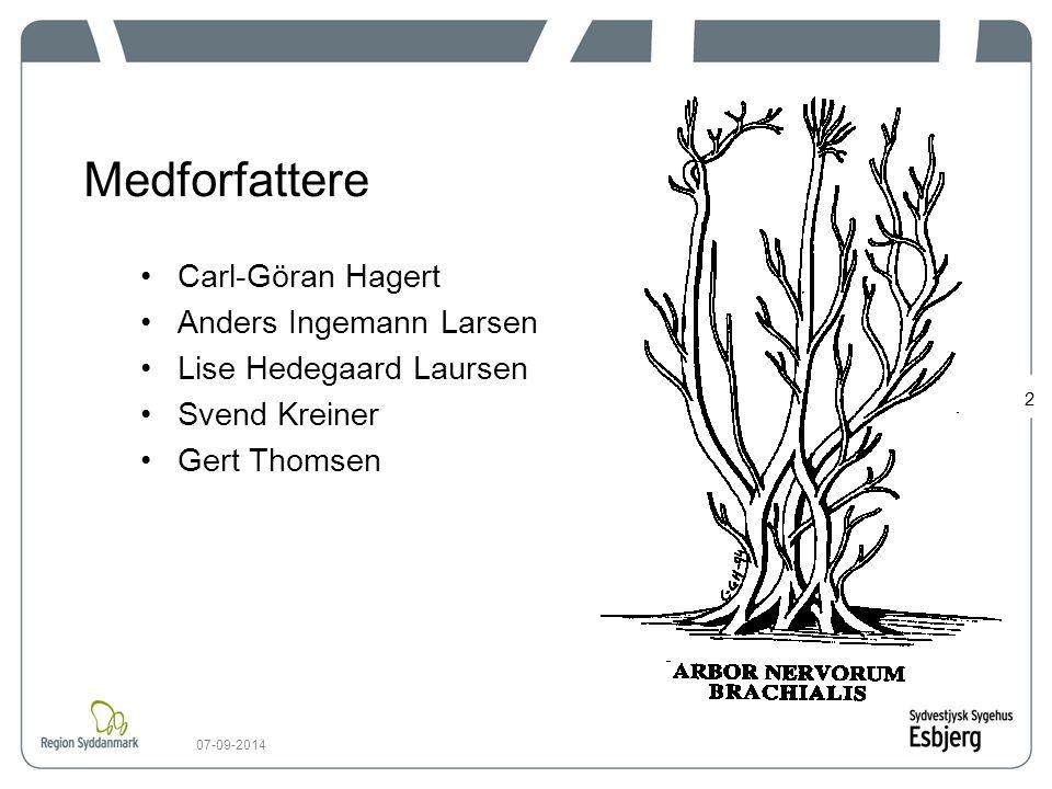 Medforfattere Carl-Göran Hagert Anders Ingemann Larsen
