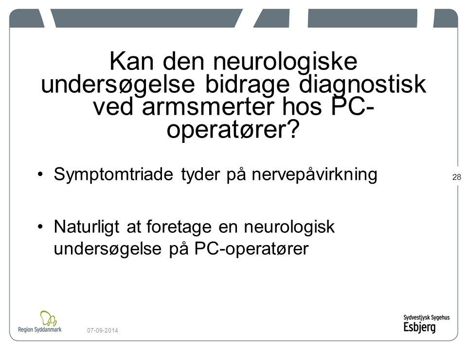Kan den neurologiske undersøgelse bidrage diagnostisk ved armsmerter hos PC-operatører