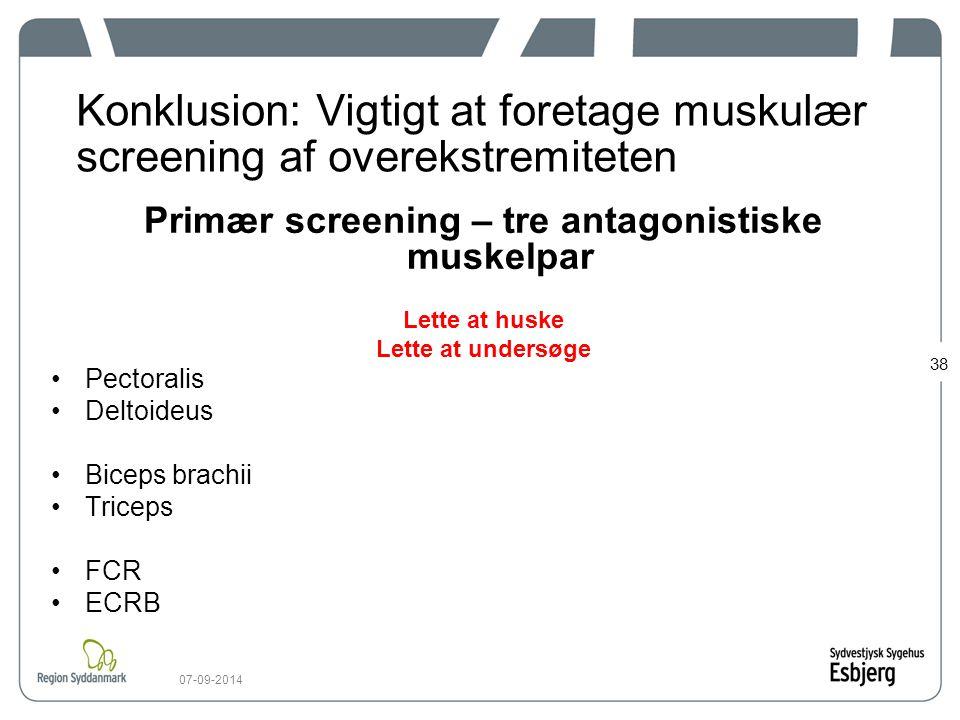 Primær screening – tre antagonistiske muskelpar