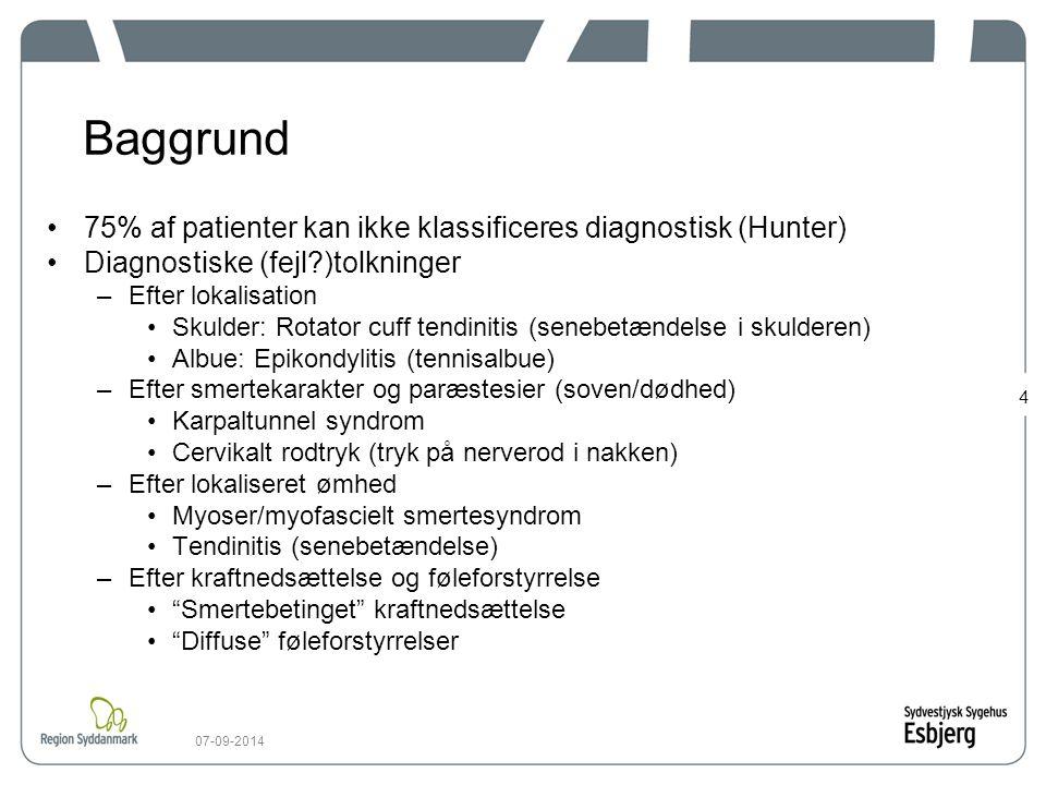 Baggrund 75% af patienter kan ikke klassificeres diagnostisk (Hunter)
