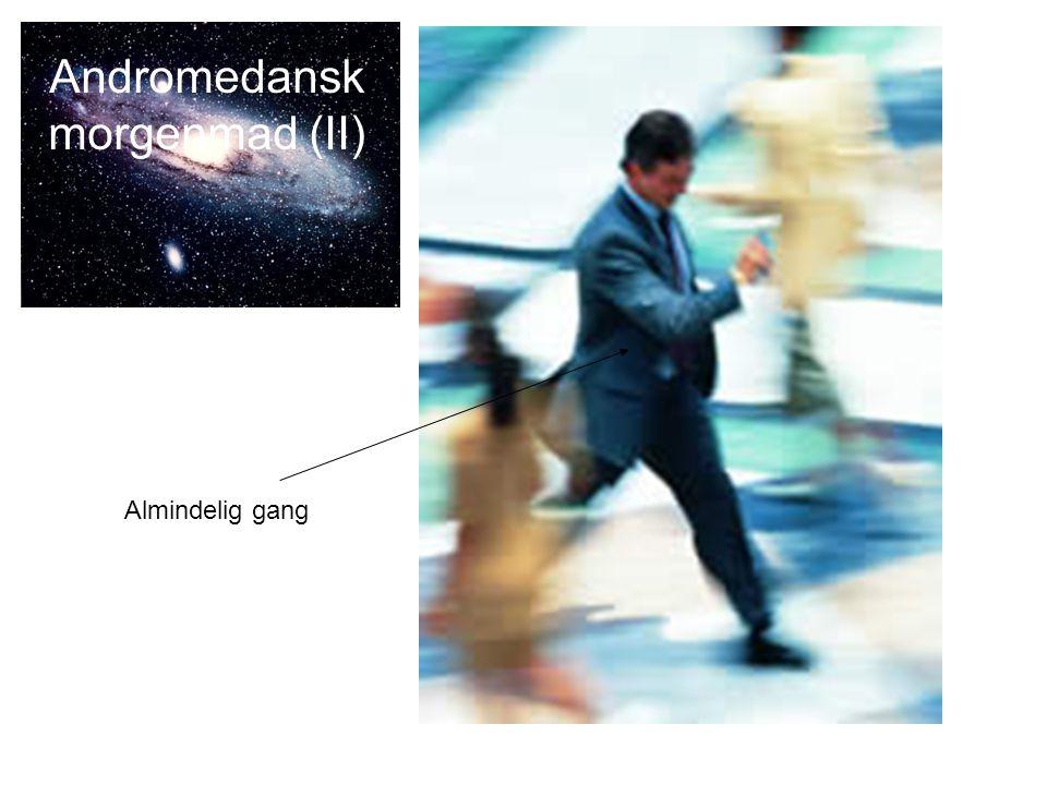 Andromedansk morgenmad (II)