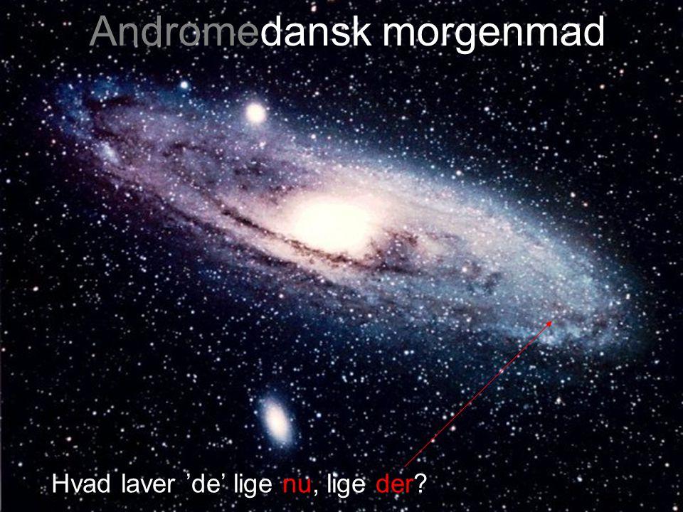 Andromedansk morgenmad