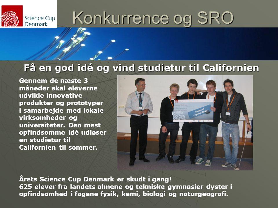 Konkurrence og SRO Få en god idé og vind studietur til Californien