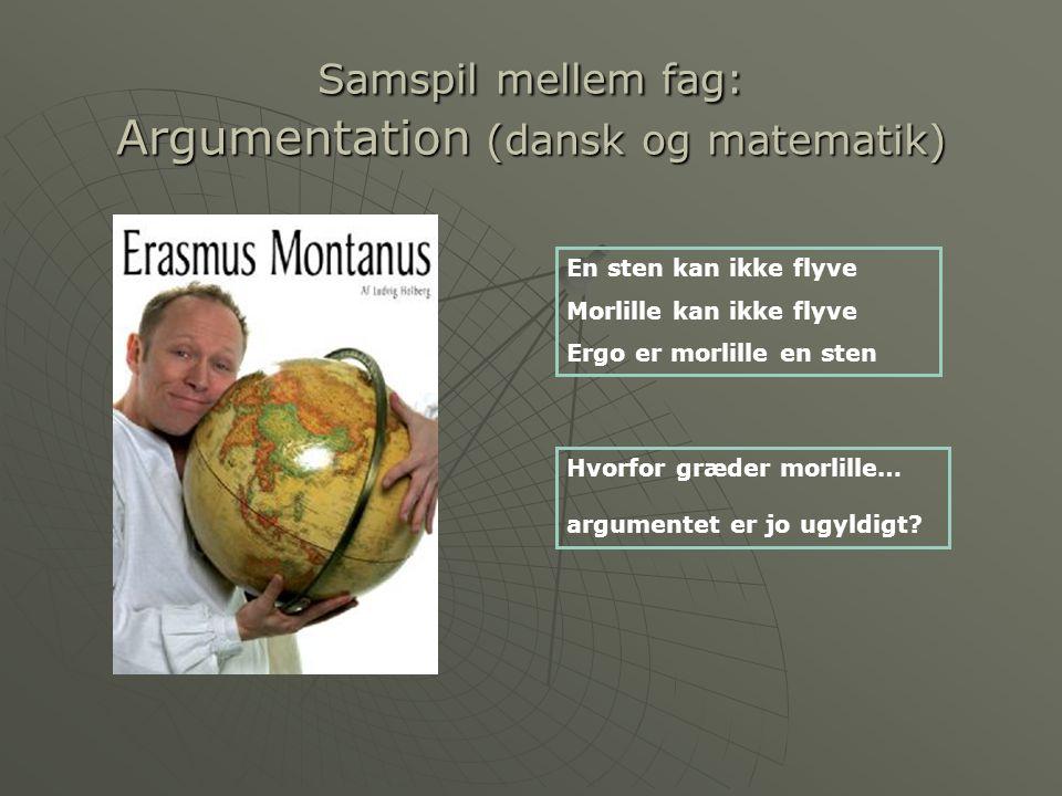 Samspil mellem fag: Argumentation (dansk og matematik)