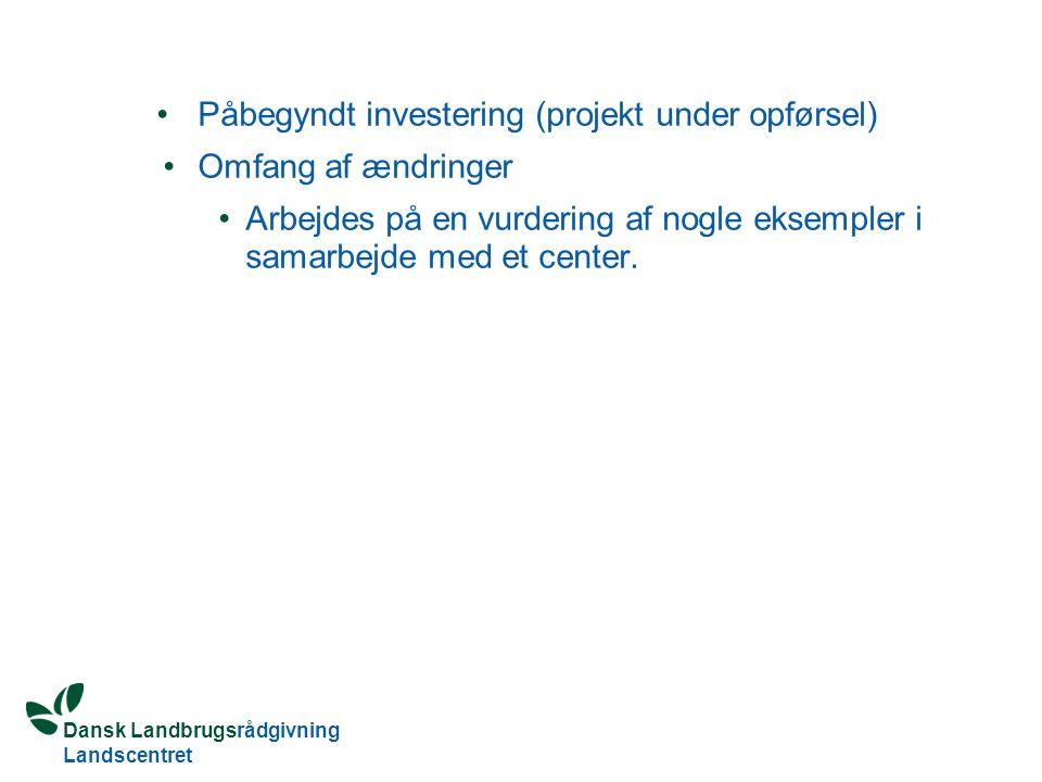 Påbegyndt investering (projekt under opførsel)