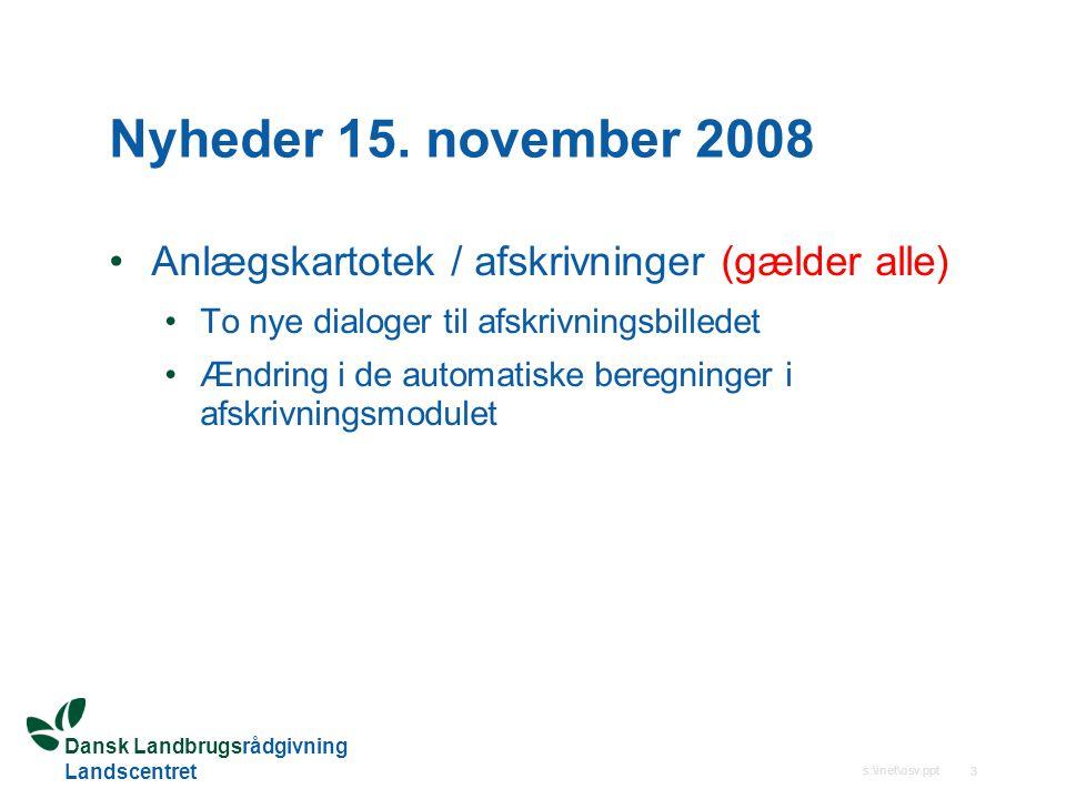 Nyheder 15. november 2008 Anlægskartotek / afskrivninger (gælder alle)