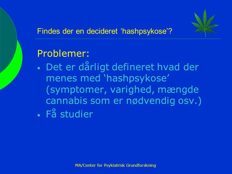 Findes der en decideret 'hashpsykose'