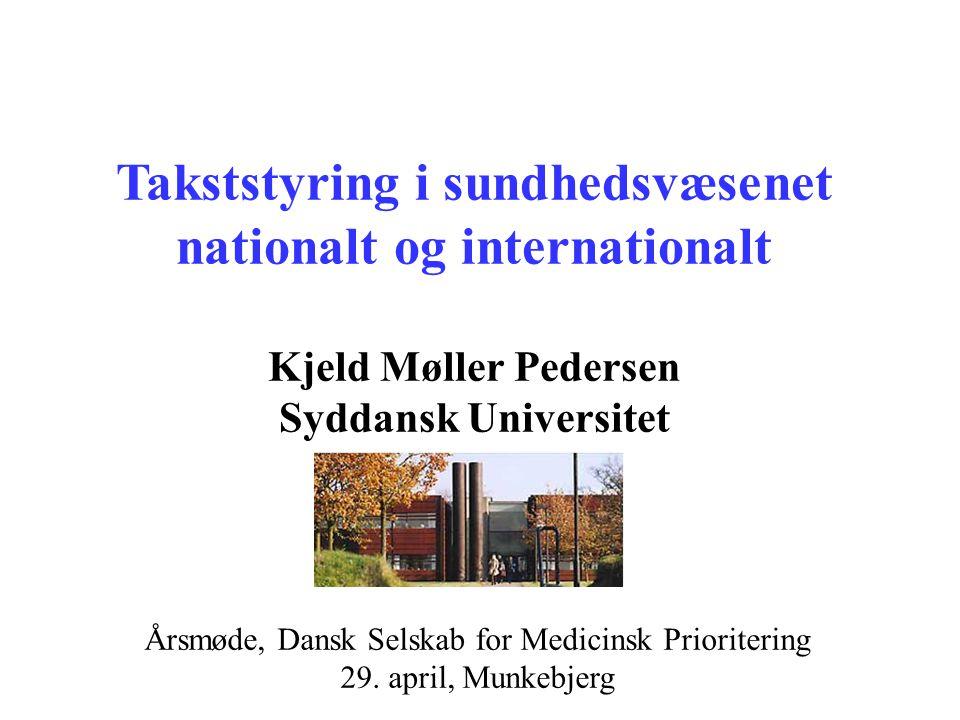 Takststyring i sundhedsvæsenet nationalt og internationalt
