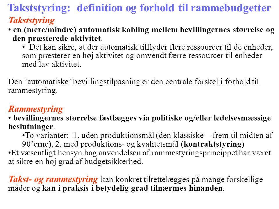 Takststyring: definition og forhold til rammebudgetter