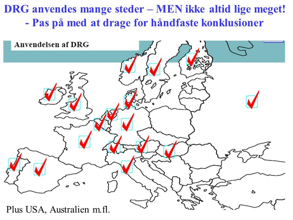 DRG anvendes mange steder – MEN ikke altid lige meget!