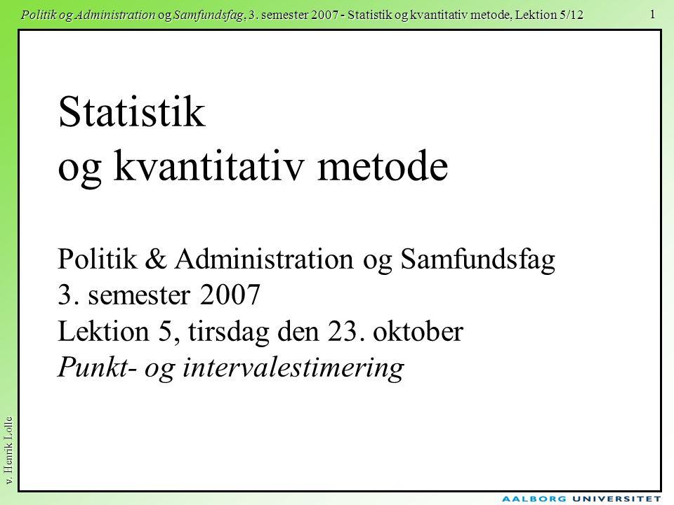 Statistik og kvantitativ metode Politik & Administration og Samfundsfag 3.