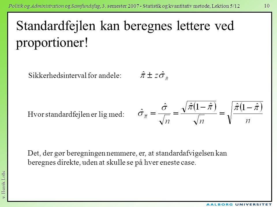 Standardfejlen kan beregnes lettere ved proportioner!