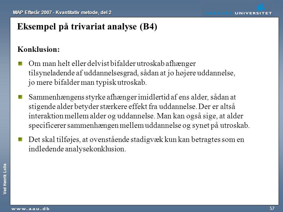 Eksempel på trivariat analyse (B4)