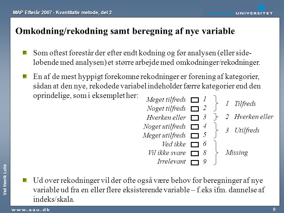 Omkodning/rekodning samt beregning af nye variable